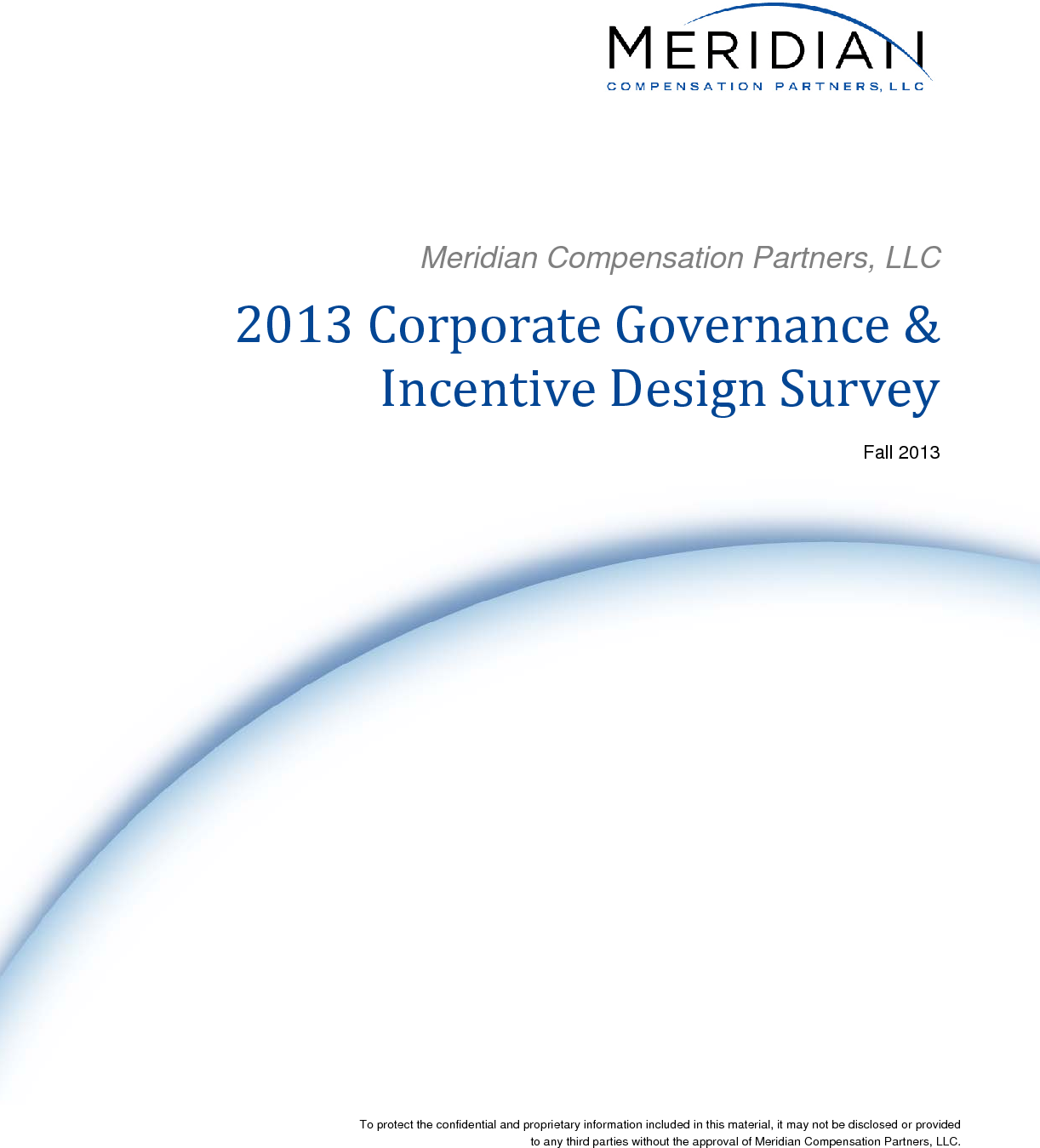 2013 Corporate Governance & Incentive Design Survey | Meridian ...