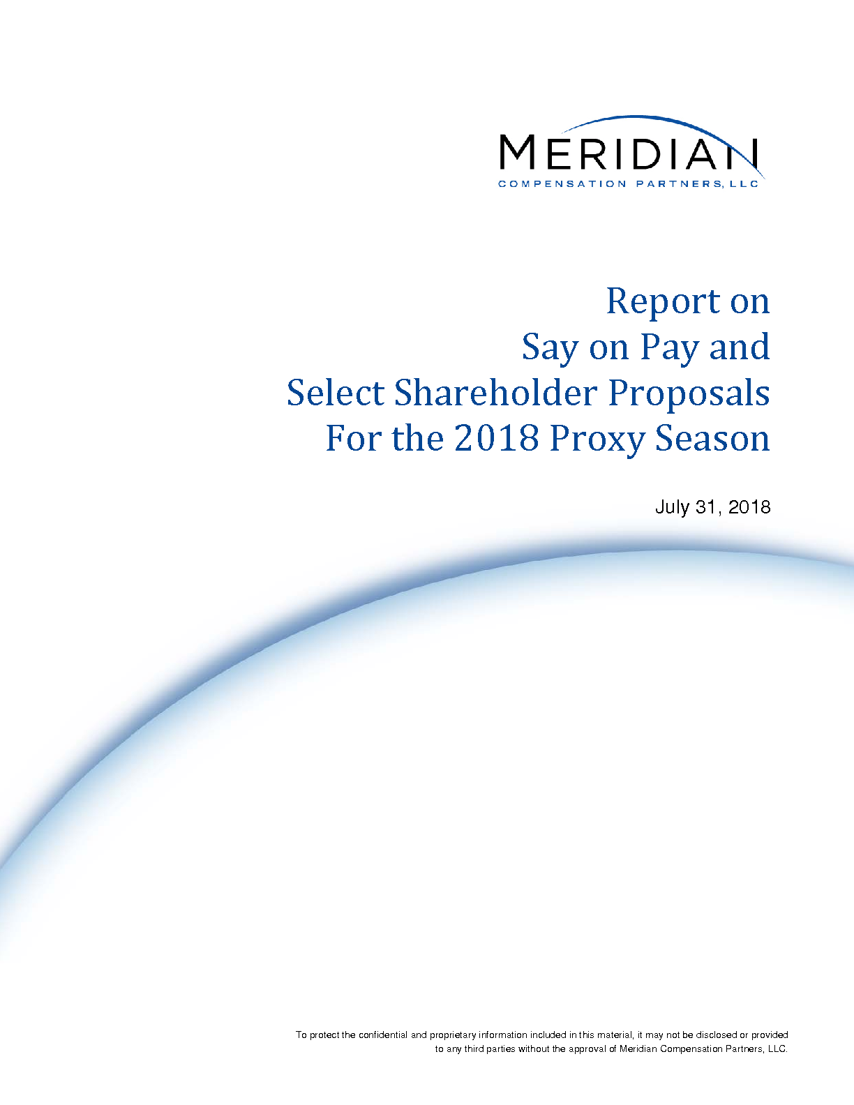 Report on Say on Pay and Select Shareholder Proposals For